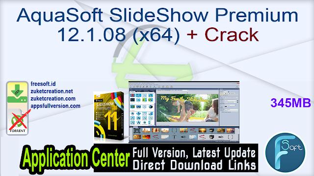 AquaSoft SlideShow Premium 12.1.08 (x64) + Crack