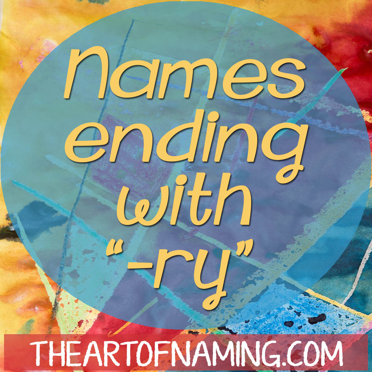 The Art of Naming: Baby Names Ending With The Letters -ry