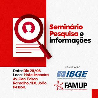 Famup e IBGE realizam Seminário 'Pesquisa e Inovações' voltado para prefeitos paraibanos, nesta quarta