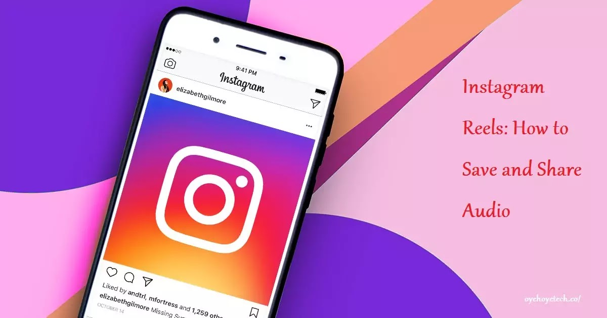 Instagram Reels: How to Save and Share Audio