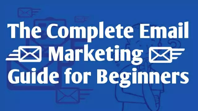 the-complete-email-marketing-guide-for-beginners_