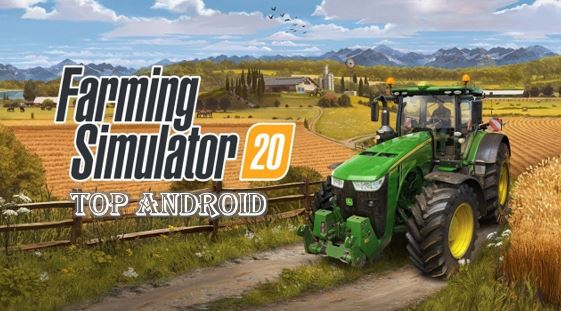 Farming Simulator 20 Mod Apk Free download for Android and latest version