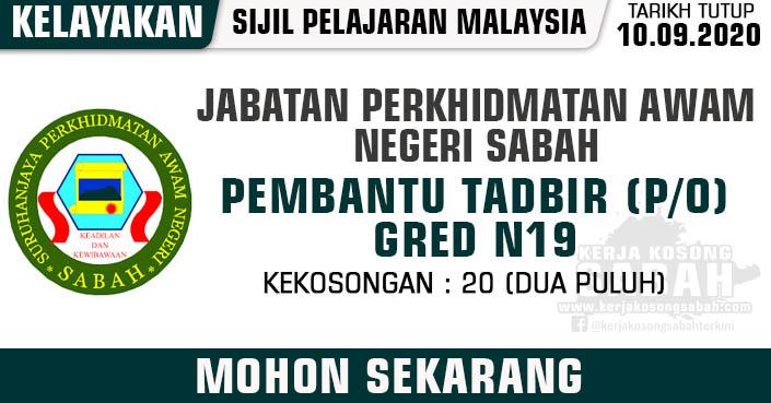 Jawatan Kosong Kerajaan Negeri Sabah 2020 Pembantu Tadbir P O N19 Jabatan Perkhidmatan Awam Negeri Sabah Jawatan Kosong Terkini Negeri Sabah