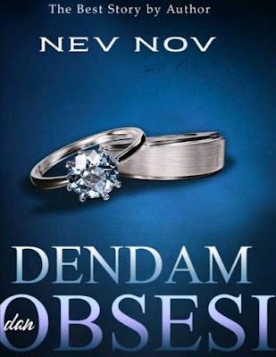 Novel Dendam dan Obsesi Karya Nev Nov Full Episode