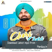 Chori Chori - Gursanj mp3 donwload free