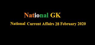 National Current Affairs 28 February 2020