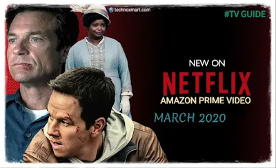march tv guide 2020,2020 march netflix release,amazon prime video,amazon prime video netflix march 2020 release,march 2020 release netflix, amazon prime video