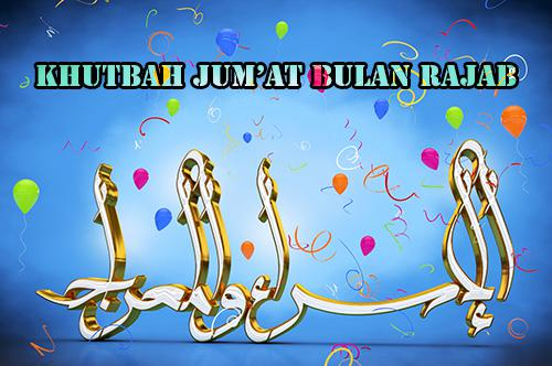 Contoh Khutbah Jum'at Bulan Rajab  2019 1440 H Singkat Tentang Isra Mi'raj