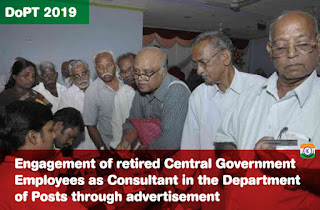 Engagement of retired Central Government Employees as Consultant in the Department of Posts through advertisement