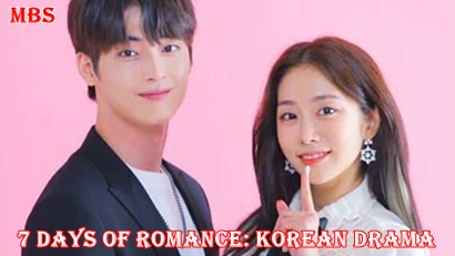 7 Days of Romance Synopsis And Cast