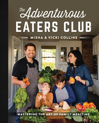 The Adventurous Eaters Club Misha Collins