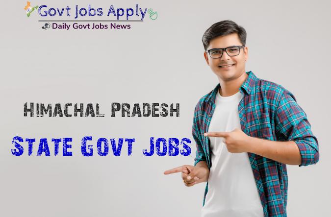 Himachal Pradesh Latest Govt Jobs