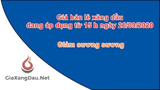 gia-ban-le-xang-dau-dang-ap-dung-tu-26-09-2020