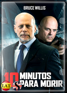 10 Minutos Para Morir (2019) FULL HD 1080P LATINO/INGLES