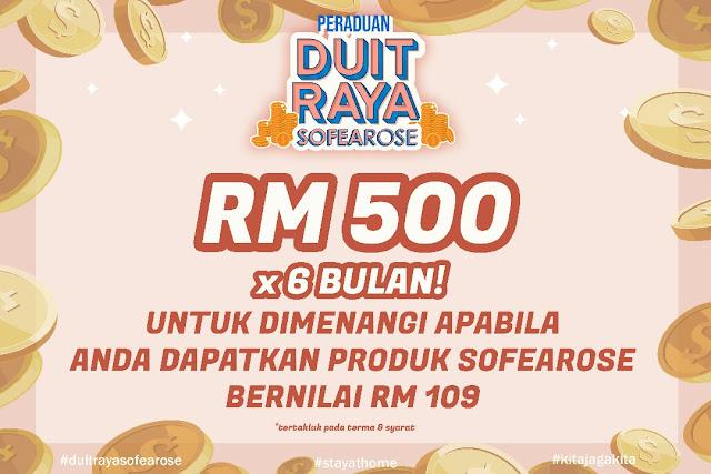 Menang RM3,000 Duit Raya Bersama SofeaRose