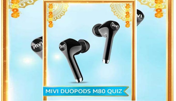 Amazon Mivi Duopods M80 Quiz Answers – Win Rs.2500 Pay Balance