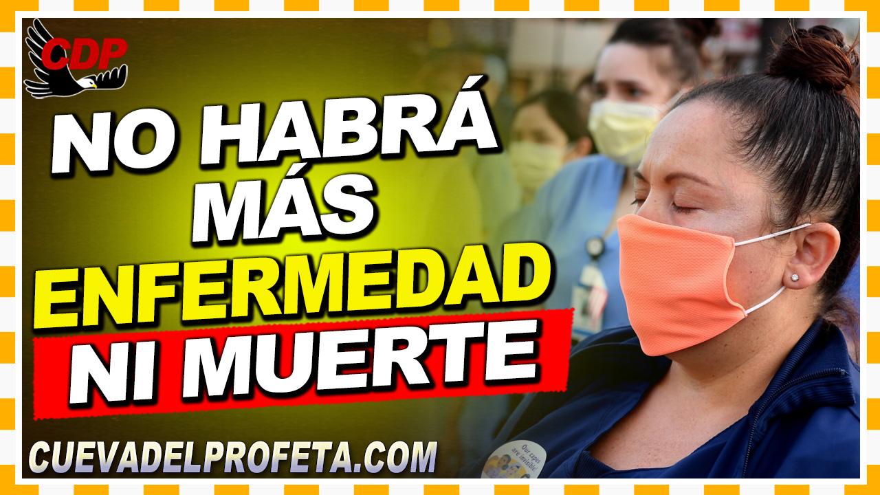 Donde no habrá más enfermedad ni muerte - William Branham en Español