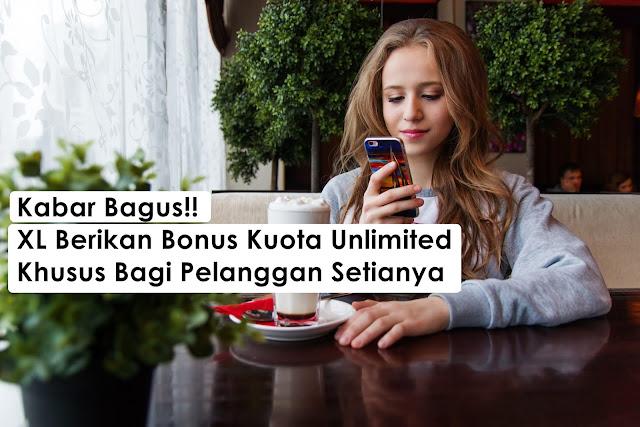 Paket Unlimited Gratis Khusus Pelanggan XL