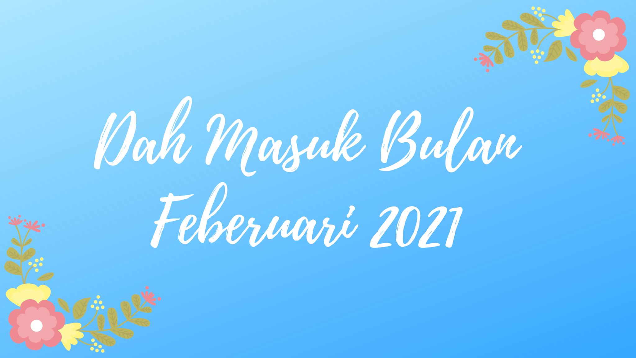 bulan feb 2021