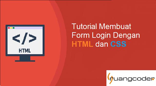 Cara Membuat Desain Form Login Dengan HTML & CSS