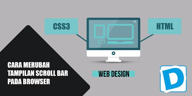 Cara Mendesain Scroll Bar Pada Browser Dengan Menggunakan CSS3 - Dunia Programming