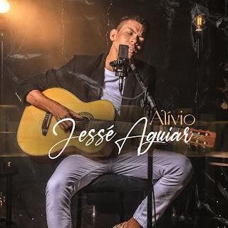 Alívio - Jesse Aguiar