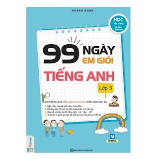 99 Ngày Em Giỏi Tiếng Anh Lớp 3 (Tặng kèm Kho Audio Books) ebook PDF EPUB AWZ3 PRC MOBI