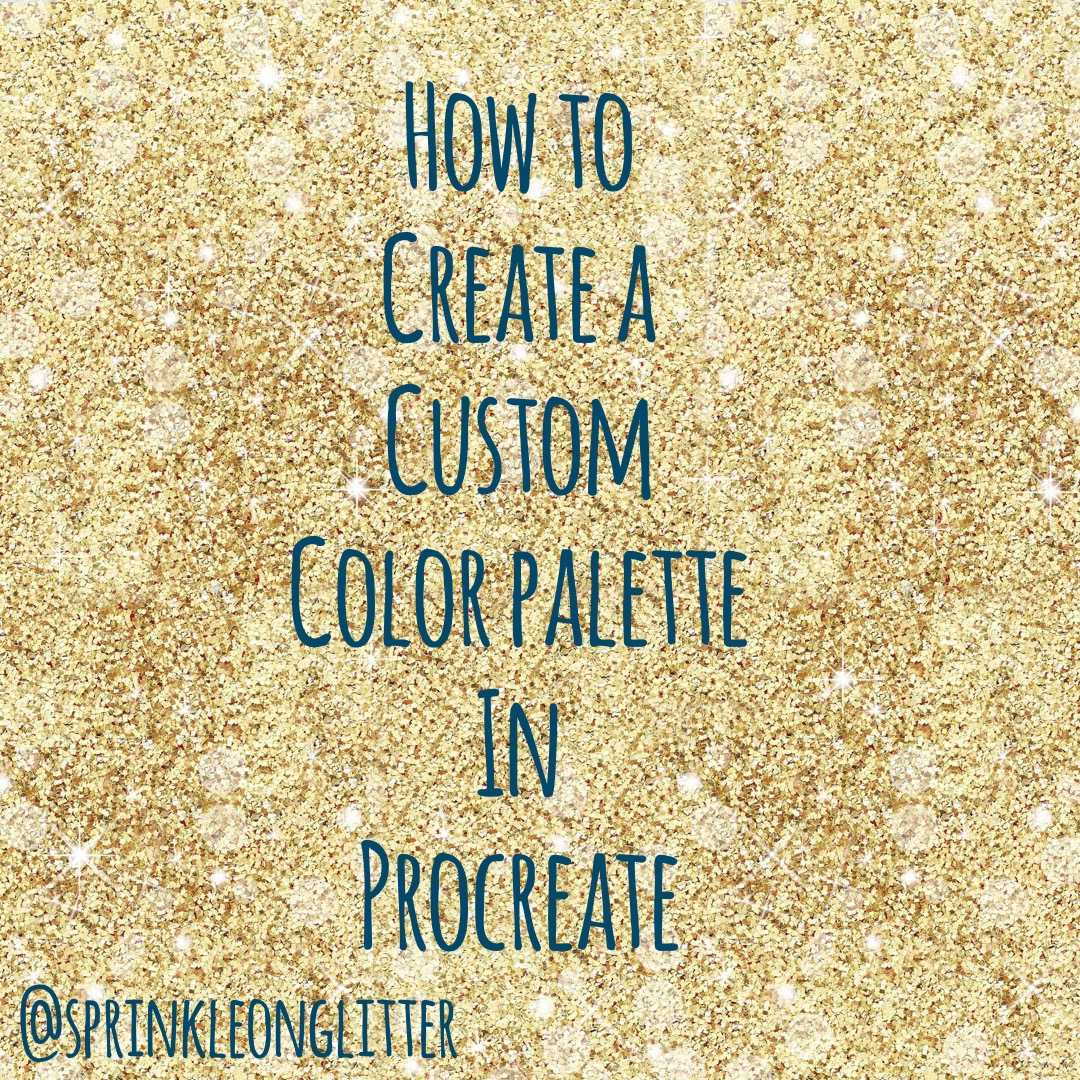 How To Create Custom Procreate Color Palettes