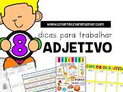 ADJETIVO: 8 DICAS DE ATIVIDADES