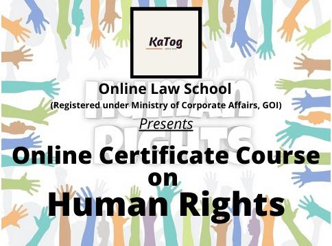 [Online Certificate Course] on Human Rights by KaTog [Register Soon]