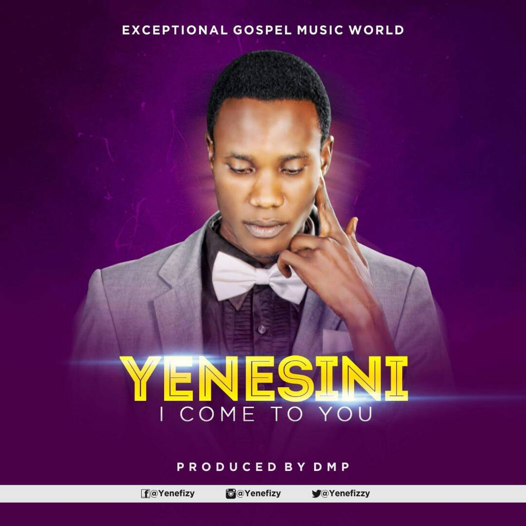 DOWNLOAD MUSIC: Yenesini - I Come to You || Free Download ...