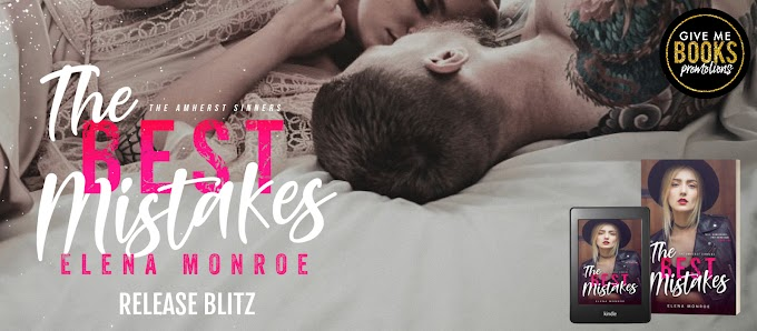 RELEASE BLITZ PACKET - The Best Mistakes by Elena Monroe