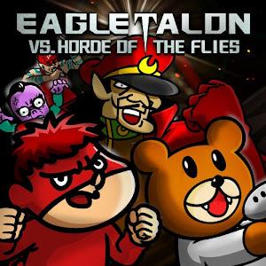 EAGLETALON vs HORDE OF THE FLIES