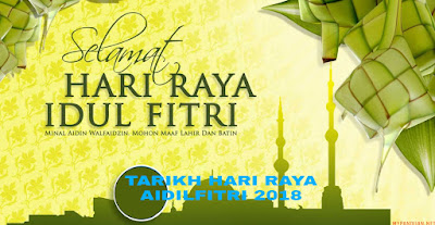 Tarikh Hari Raya Aidilfitri 2018 di Malaysia