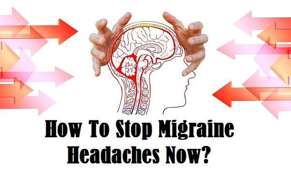How To Stop Migraine Headaches