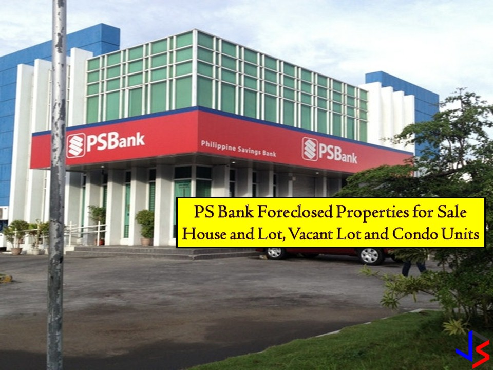 The following are foreclosed properties for sale from PS Bank this September 2018. So if you are looking for a vacant lot, house and lot, or condominium, you need to check this list from PS Bank! Foreclosed properties are much cheaper compared to other real-properties markets. These properties are are a good investment too because the value will definitely increase as years go by. Note. Jbsolis.net is not affiliated nor connected to PS Bank. All information is taken from the PS Bank's website and for general purposes only. Interested parties may directly contact the bank branch nearest to your area. This article is filed under foreclosed properties, bankruptcy house, foreclosure listing, house and lot for sale, vacant lot for sale, condominium, condo unit, and banks properties.