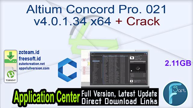 Altium Concord Pro. 021 v4.0.1.34 x64 + Crack _ ZcTeam.id