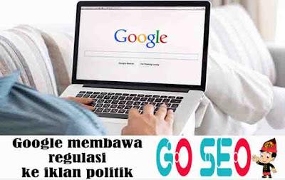 Google membawa regulasi ke iklan politik