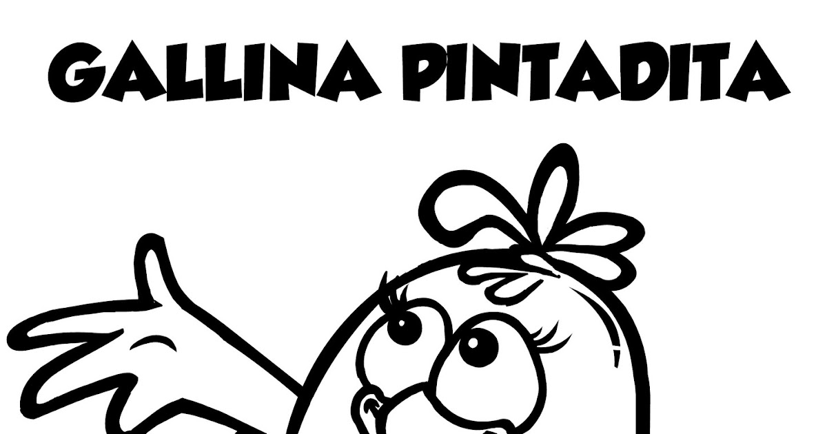 Mi Colección De Dibujos Gallina Pintadita