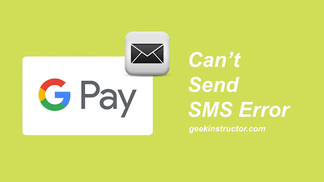 Fix can't send SMS error on Google Pay