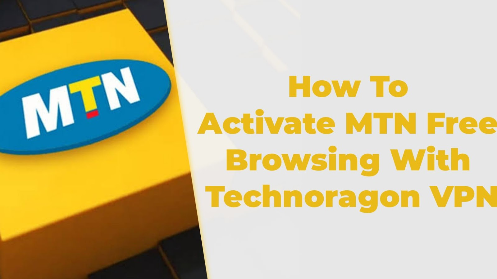 How To Activate MTN 0.0KB Free Browsing Cheat On Technoragon VPN