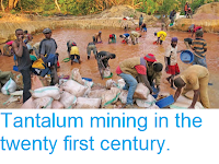 https://sciencythoughts.blogspot.com/2015/12/tantalum-mining-in-twenty-first-century.html