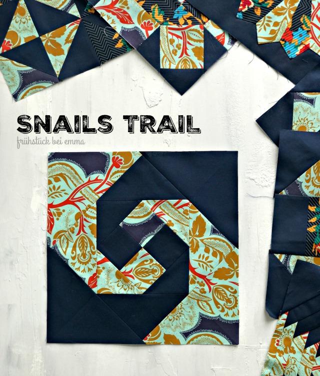 Snails Trail Quiltblock Juli - 6 Köpfe 12 Blöcke - quiltalong - Frühstück bei Emma