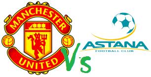 Prediksi MANCHESTER UNITED vs FK ASTANA