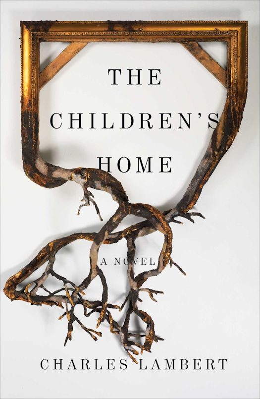 Review: The Children's Home by Charles Lambert