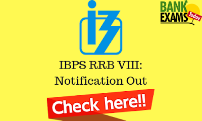 IBPS RRB VIII Official Notification Out