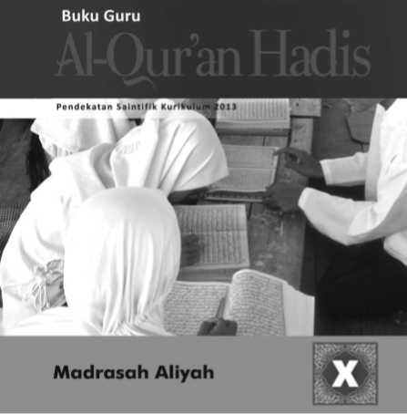 Buku Al-Qur'an-Hadits Kurikulum 2013 Madrasah Aliyah Kelas 10