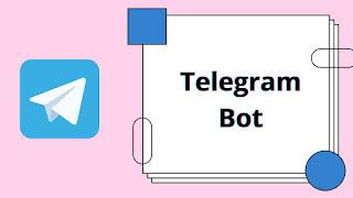 Telegram Bot kya hai, Telegram Bot kese banate hai