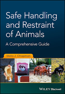 Safe Handling and Restraint of Animals, A Comprehensive Guide