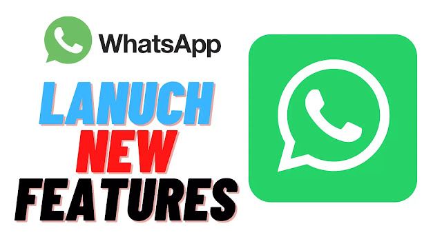 WhatsApp will launch special New features